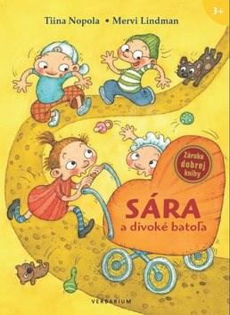 Sára a divoké batoľa - Tiina Nopola