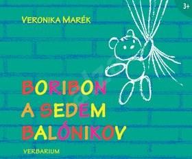 Boribon a sedem balónikov - Veronika Marék