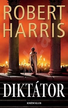 Diktátor - Robert Harris