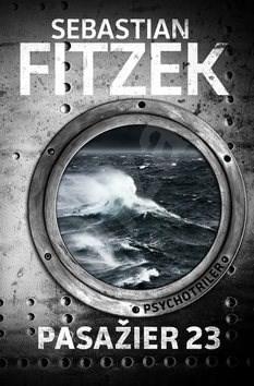Pasažier 23 - Sebastian Fitzek