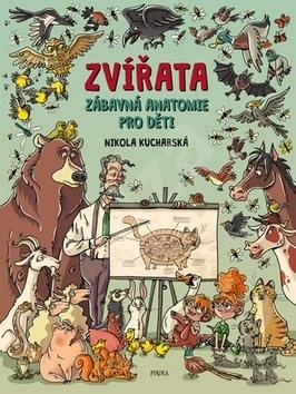 Zvířata Zábavná anatomie pro děti - Nikola Kucharská