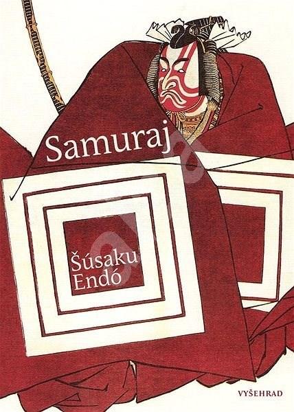 Samuraj - Endó Šúsaku