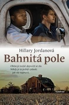 Bahnitá pole - Hillary Jordanová