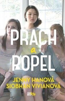 Prach a popel - Jenny Hanová; Siobhan Vivianová