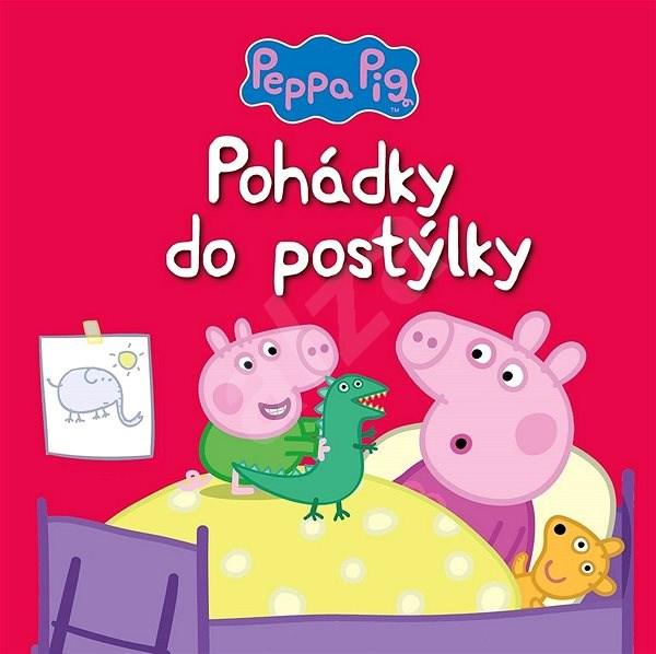 Peppa Pig Pohádky do postýlky -