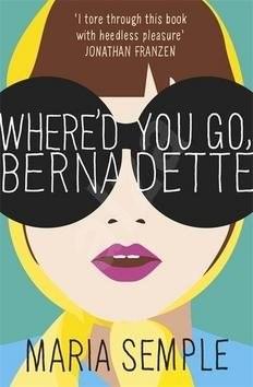 Where'd You Go, Bernadette. Film Tie-In -