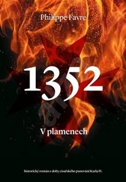 1352 V plamenech - Philippe Favre