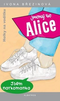 Jmenuji se Alice - Ivona Březinová; Nora Calvo Martin