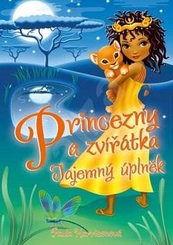 Princezny a zvířátka Měsíční tajemství - Paula Harrisonová; Sharon Tancrediová