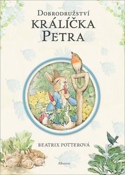 Dobrodružství králíčka Petra - Beatrix Potterová