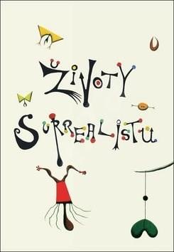 Životy surrealistů - Desmond Morris