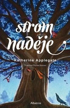 Strom naděje - Katherine Applegateová