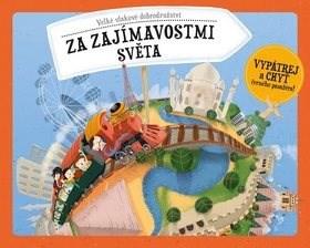Za zajímavostmi světa: Velké vlakové dobrodružství - Štěpánka Sekaninová