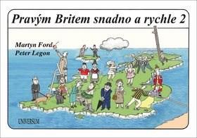 Pravým Britem snadno a rychle 2 - Martin Ford; Peter Legon