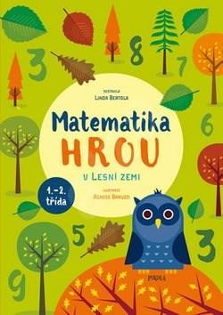 Matematika hrou V Lesní zemi - Linda Bertola