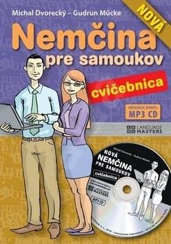 Nová nemčina pre samoukov cvičebnica + CD - Michal Dvorecký; Gudrun Mücke