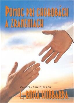 Pomoc pri chorobách a zraneniach - L. Ron Hubbard