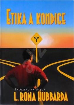 Etika a kondice - L. Ron Hubbard