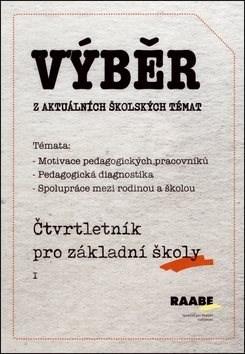 Kniha Výběr z aktuálních školských témat: Čtvrtletník pro MŠ - Marek Lauermann; Hana Nádvorníková; Hana Splavcová