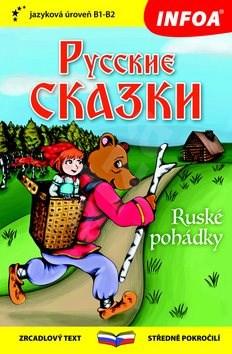 Ruské pohádky/Russkie skazki: Zrcadlový text, středně pokročilí -