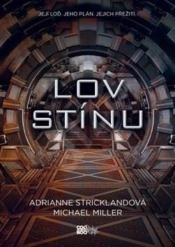 Lov stínu - Michael Miller; AndriAnne Strickland