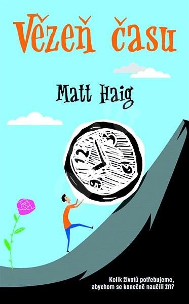 Vězeň času - Matt Haig