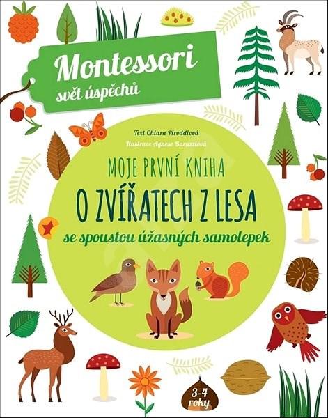 Moje první kniha o zvířatech z lesa: se spoustou úžasných samolepek - Chiara Piroddi