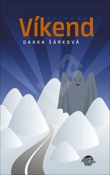 Víkend Tajemno - Danka Šárková