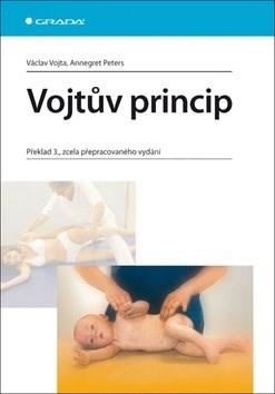 Vojtův princip: Překlad 3., zcela přepracovaného vydání - Václav Vojta; Annegret Peters