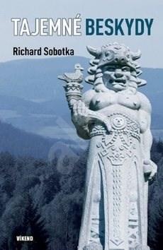 Tajemné Beskydy - Richard Sobotka