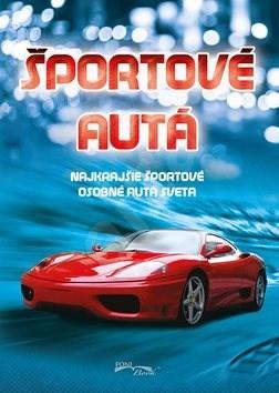 Športové autá: Najkrajšie športové osobné autá sveta -