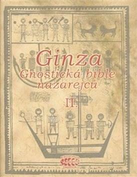 Ginza Gnostická bible nazarejců II.: Kniha V,5 - XVIII -