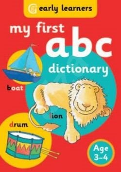 My First ABC Dictionary: Age 3-4 -