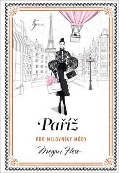 Paříž pro milovníky módy - Megan Hess