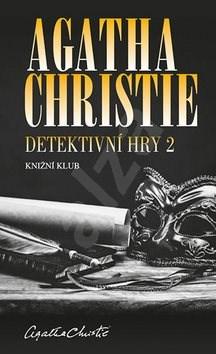 Detektivní hry 2: Černá káva, A pak už tam nezbyl ani jeden, Poslední víkend - Agatha Christie