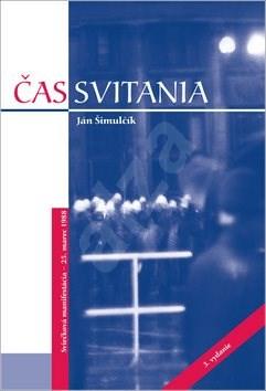 Čas svitania: Sviečková manifestácia - 25. marec 1988 - Ján Šimulčík