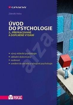 Úvod do psychologie: 2., přepracované a doplněné vydání - Zdeněk Helus