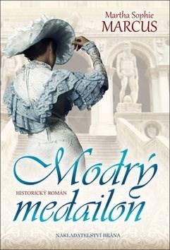 Kniha Modrý medailon - Martha Sophie Marcus