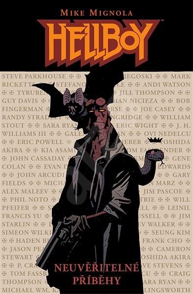 Hellboy: Neuvěřitelné příběhy - Mike Mignola