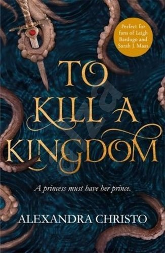 To Kill a Kingdom -