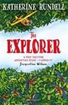 The Explorer - Katherine Rundell