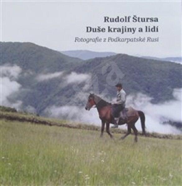 Duše krajiny a lidí: Fotografie z Podkarpatské Rusi -