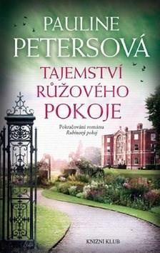 Tajemství růžového pokoje - Pauline Petersová