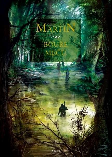 Bouře mečů: Píseň ledu a ohně 3. - George R.R. Martin