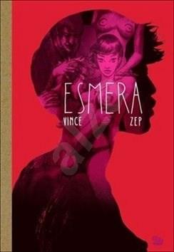 Kniha Esmera - Vince;  ZEP