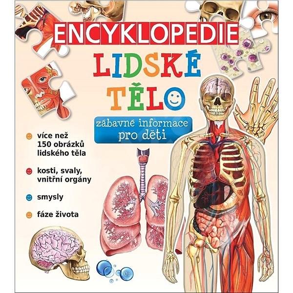 Encyklopedie Lidské tělo: zábavné informace pro děti -