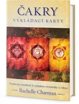 Čakry Vykládací karty: Pradávná moudrost k nastolení rovnováhy a zdraví -