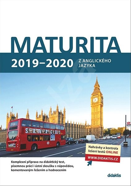 Maturita 2019 - 2020 z anglického jazyka - Ludmila Baláková; Urszula Baron; Juraj Belán