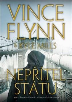 Nepřítel státu - Vince Flynn; Kyle Mills
