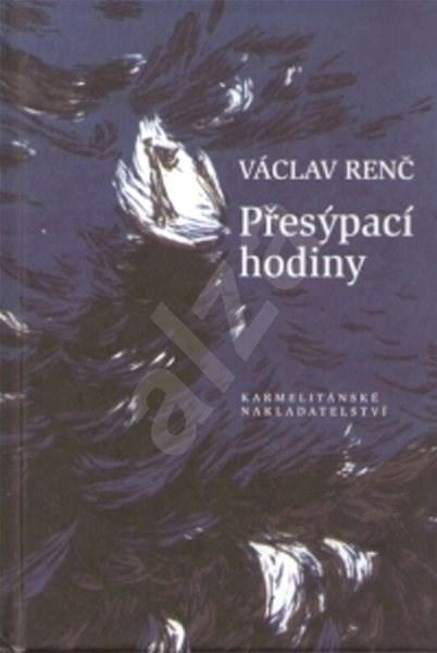Přesýpací hodiny - Václav Renč